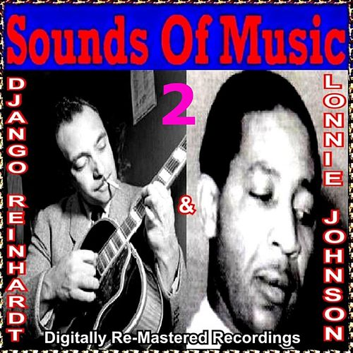 Play & Download Sounds of Music pres. Django Reinhardt & Lonnie Johnson, Vol. 2 by Various Artists | Napster