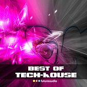 Best of Tech-House, Vol. 7 (The Best Tech-House Anthems) by Various Artists