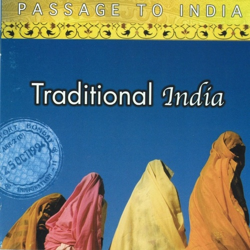 Play & Download Passage to India: Traditional India by Various Artists | Napster