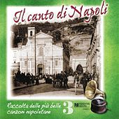 Play & Download Il canto di Napoli, Vol. 3 by Various Artists | Napster