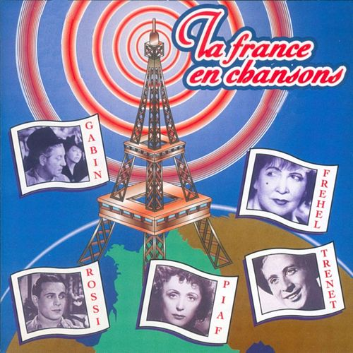 Play & Download La France en Chanson by Various Artists | Napster