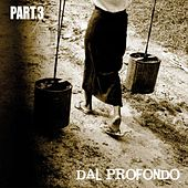 Play & Download Dal profondo, Pt. 3 (40 Rock Pop Tunes) by Various Artists | Napster