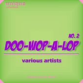 Doo-wop-a-lop, Vol. 2 by Various Artists
