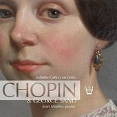 Play & Download Juliette Greco raconte... George Sand & Chopin by Various Artists | Napster