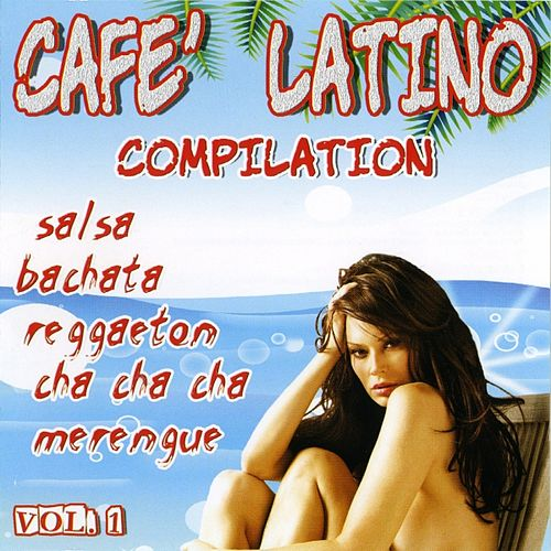 Play & Download Cafè latino, Vol. 1 by Various Artists | Napster