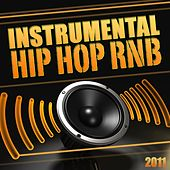 Instrumental Hip Hop Rnb 2011 (Instrumental, Beat, Hip Hop, Rnb, Dancehall, Dirty South, West Coast, Rap, music, Freestyle, Club, Instru, 2011) by Various Artists