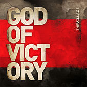 Play & Download God of Victory by The Village Church | Napster