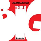 Play & Download Think Big by Boemklatsch | Napster