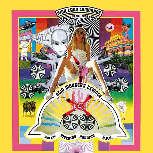 Play & Download Pink Lady Lemonade - You're From Inner Space by Acid Mothers Temple | Napster
