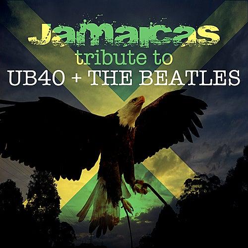 Jamacia's Tribute to UB40 &The Beatles von Various Artists