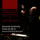 Play & Download Zemlinsky: Psalm 23, Op. 14 by American Symphony Orchestra | Napster