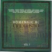 Homenaje Al Criollismo Vol. 1 by Various Artists