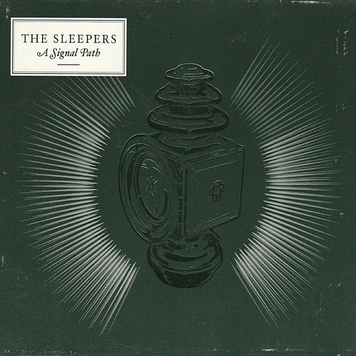 Play & Download A Signal Path by The Sleepers | Napster