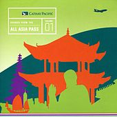 Sounds from the All Asia Pass by Various Artists