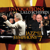 Play & Download Invocations: Jazz Meets the Symphony #7 by Lalo Schifrin | Napster