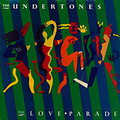Play & Download The Love Parade by The Undertones | Napster