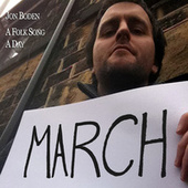 A Folk Song A Day: March by Jon Boden