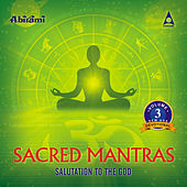 Play & Download Sacred Mantras Salutation To The God Vol 3 by Various Artists | Napster