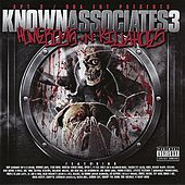 Play & Download Known Associates, Vol. 3 - Homeboys n Killahoes Part 1 by Various Artists | Napster