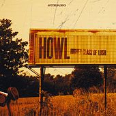 Play & Download Higher Class Of Lush by Howl | Napster