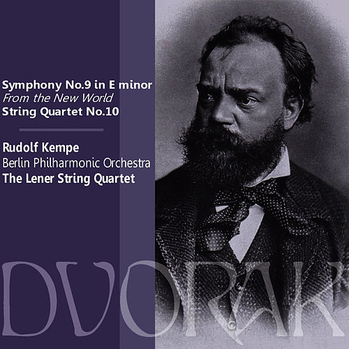 Play & Download Dvořák: Symphony No. 9 in E Minor, Op. 95, 'From the New World,' String Quartet No. 10 in E Flat Major, Op. 51 by Berlin Philharmonic Orchestra | Napster