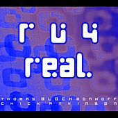 Play & Download Are You For Real - Soundtrack Gut Gegen Nord Wind by Thomas Bloch | Napster