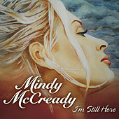 Play & Download I'm Still Here by Mindy McCready | Napster