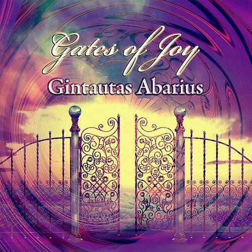 Gates of Joy by Gintautas Abarius