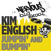 Play & Download Jumpin' and Bumpin' by Kim English | Napster