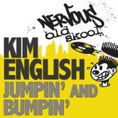 Play & Download Jumpin' and Bumpin' by Kim English | Napster