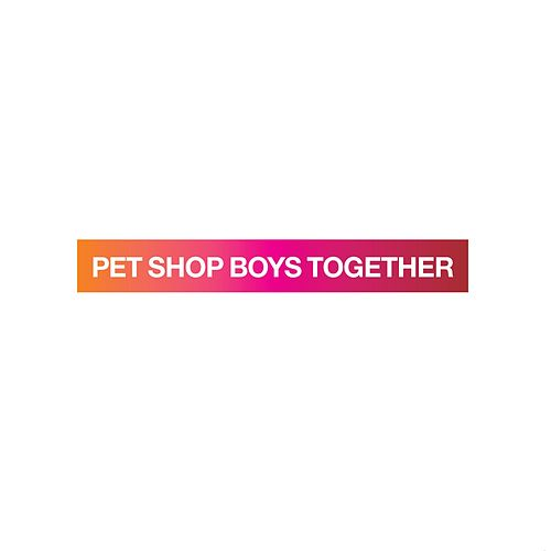 Play & Download Together (Ultimate mix) by Pet Shop Boys | Napster