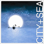Play & Download Setting Sail by CITY | Napster