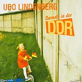 Play & Download Damals in der DDR by Udo Lindenberg | Napster