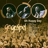 Play & Download GoGospel (Oh Happy Day) by Various Artists | Napster