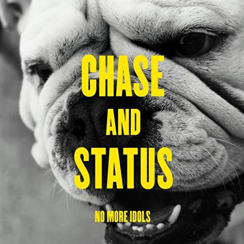 Play & Download No More Idols by Chase & Status | Napster
