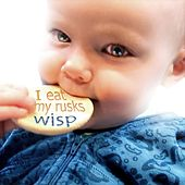 Play & Download I Eat My Rusks - EP by Wisp | Napster
