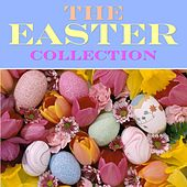 Play & Download The Easter Collection by Various Artists | Napster