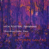 Play & Download October Dances by Mick Foster | Napster