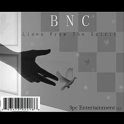 Play & Download BNC Lines From the Spirit by 3PC. | Napster