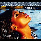 Play & Download Maturite by Fely Tchaco | Napster