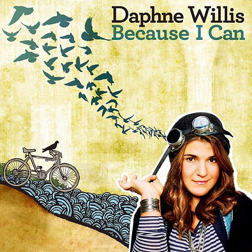 Play & Download Because I Can by Daphne Willis | Napster