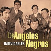 Play & Download Inolvidables by Los Angeles Negros | Napster