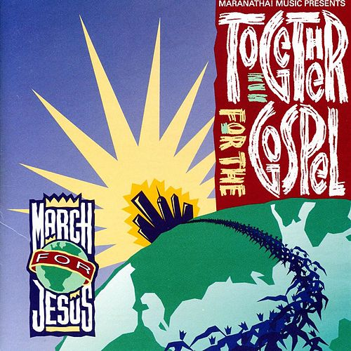 Play & Download Together For The Gospel - March For Jesus by Various Artists | Napster