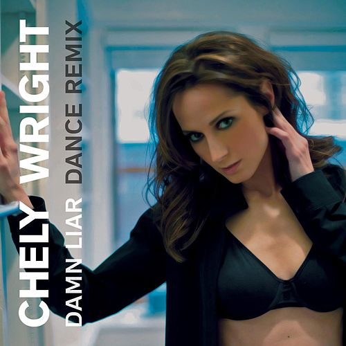 Play & Download Damn Liar (The Remixes) - EP by Chely Wright | Napster
