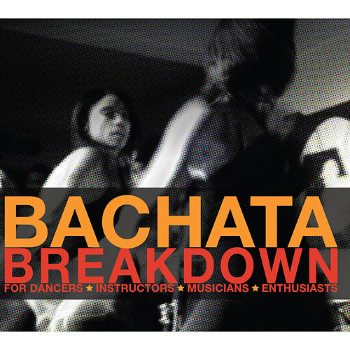 Bachata Breakdown by Various Artists