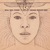 Play & Download Cosmic Ocean Ship by Mia Doi Todd | Napster