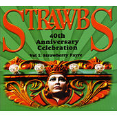 Play & Download 40th Anniversary Celebration - Vol 1: Strawberry Fayre by Various Artists | Napster