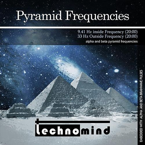 Pyramid Frequencies by Techno Mind