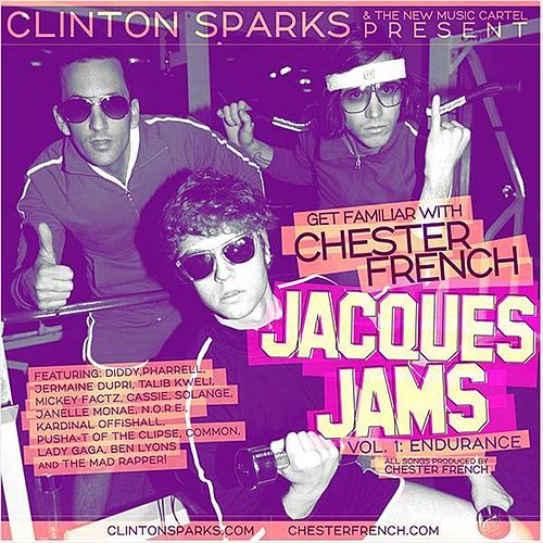 Jacques Jams Vol. 1 - Endurance by Chester French
