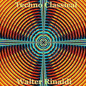 Play & Download Techno Classical: Pachelbel - Mozart - Grieg - Beethoven - Rossini - Bach by Walter Rinaldi | Napster
